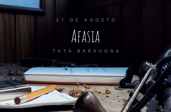 Afasia - Tata Barahona